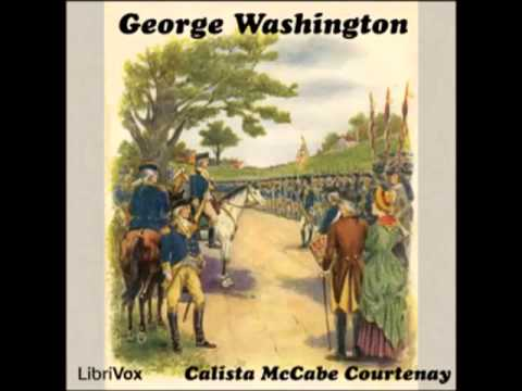 George Washington (FULL audiobook)