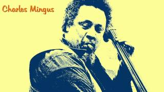 Charles Mingus - Wednesday night prayer meeting