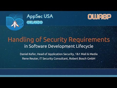 Handling of Security Requirements in Software Development Lifecycle - AppSecUSA 2017