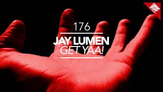 Скачать Jay Lumen Get Yaa Original Mix