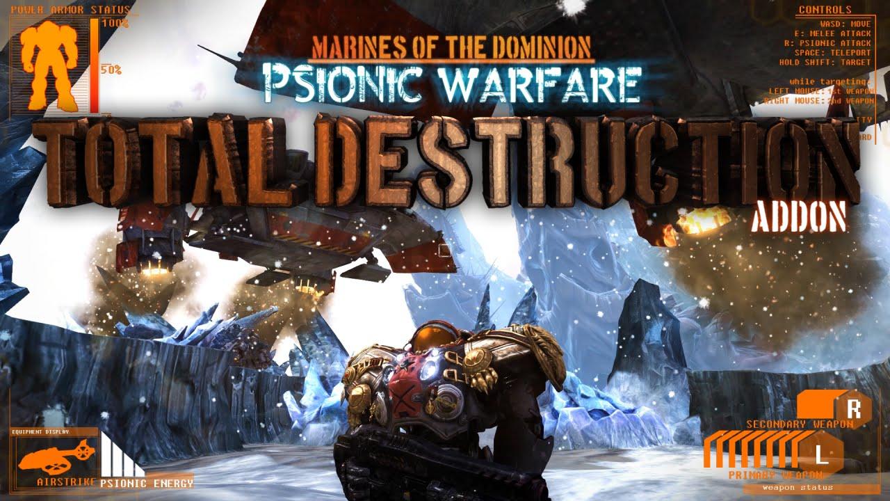 Psionic Warfare: Total Destruction - A Mod That Turns