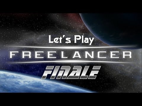 Let's Play Freelancer - Ep. 13 - The Last Effort