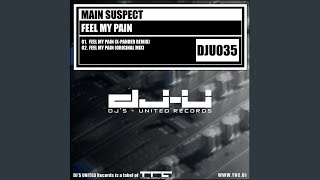 Feel My Pain (Original Mix)