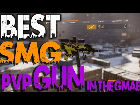The Division: best SMG in Game / for PVP & PVE