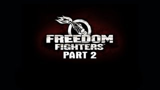 Freedom Fighters Gameplay Walkthrough Part 2 HD