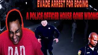 StoryTime| I EVADE ARREST FOR EGGING A POLICE OFFICER HOUSE GONE WRONG!! STORY TIME