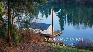 BREATHE: 3 Minute Guided Meditation