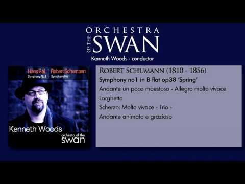 Schumann Symphony no. 1 'Spring'-- Kenneth Woods/Orchestra of the Swan