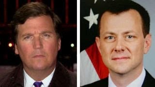 Tucker: Why Peter Strzok