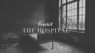 The Hospital | Dark Eminem Type Inspiring Hip Hop Instrumental (Produced by FreshX)