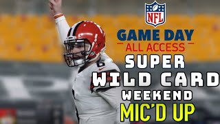 "Super Wild Card Weekend Mic'd Up! ""Do, or do not, there is no try"" 