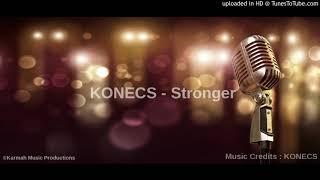 KONECS - Stronger