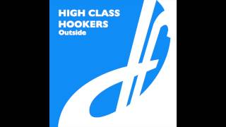 High Class Hookers - Outside (Original Mix)