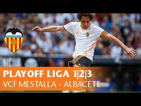 VCF MESTALLA - ALBACETE (0-1)   PLAYOFF ASCENSO LIGA 1 2 3