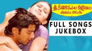 Sri Seetharamula Kalyanam Chothamu Rarandi Movie Songs Jukebox