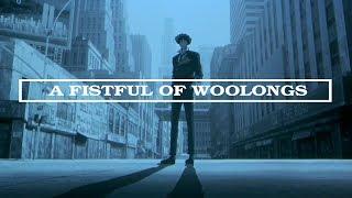 A Fistful Of Woolongs - A Cowboy Bebop Retrospective