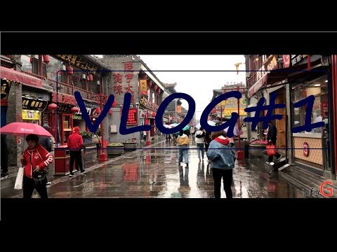 Vlog#1, Taiyuan, CHINA,
