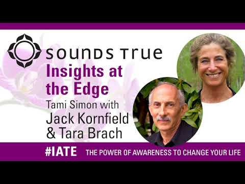 Awareness and Personal Transformation with Jack Kornfield and Tara Brach