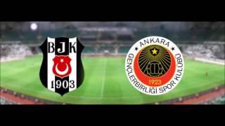 Beşiktaş Gençlerbirliği maçı ne zaman saat kaçta oynanacak