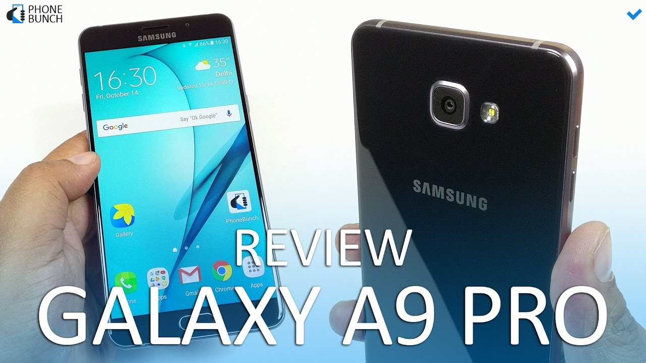 Samsung Galaxy A9 Pro Review Almost Perfect Youtube