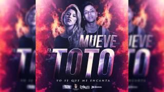 MUEVE EL TOTO - DJ RAULITO & YAHAIRA PLASENCIA (2015) | Audio Oficial