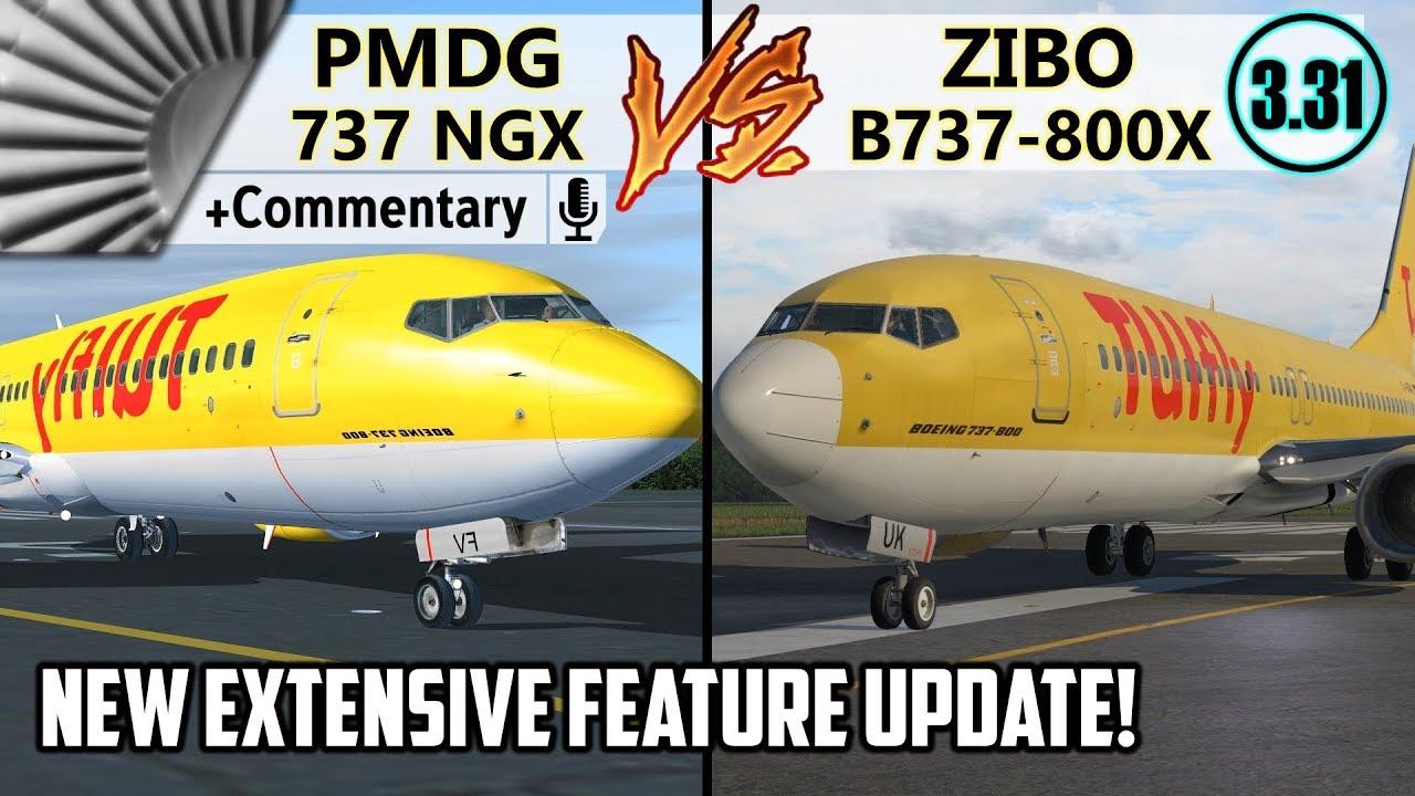 PMDG 737 NGX vs  ZIBO B737-800X v3 31 UPDATED + COMMENTARY