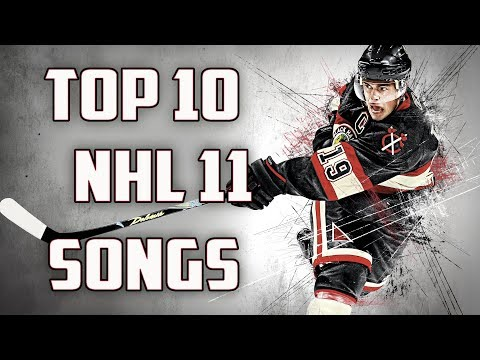 Top 10 NHL 11 Songs