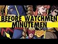 Minutemen - Before Watchmen Part 2