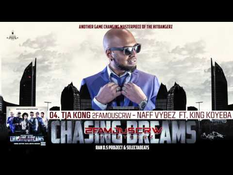 04. TJA KONG - NAFF VYBEZ FT. KING KOYEBA (2FAMOUSCRW & THE RYDERZ) thumbnail