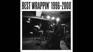 BEST WRAPPIN' 1996-2008.