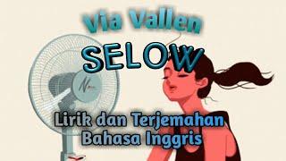 Via Vallen Selow Dan Terjemahan Bahasa Inggris