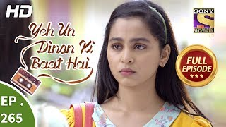 Yeh Un Dinon Ki Baat Hai - Ep 265 - Full Episode - 10th September, 2018