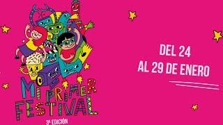 """Tercera edición de """"Mi Primer Festival"""""""