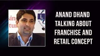 Anand Dhand at Brand Licensing Show : Franchise India 2010
