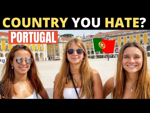 Which Country Do You HATE The Most? | PORTUGAL