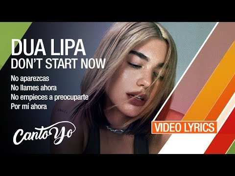 Dua Lipa - Don't Start Now (Lyrics + Español) Video Oficial