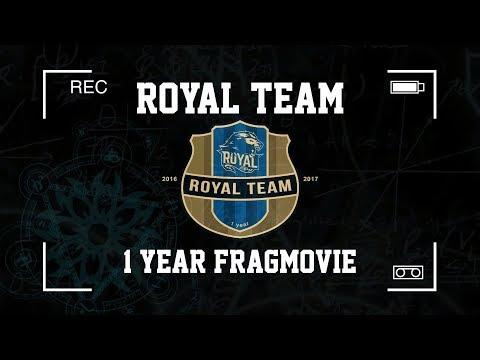 Royal Team Fragmovie - 1 Year Together