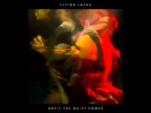 Getting There - Flying Lotus ft. Niki Randa (Until The Quiet Comes)