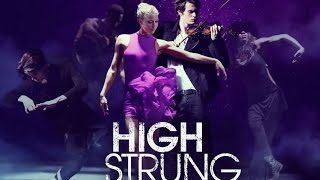 High Strung Final Dance Music Film