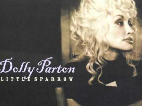 Dolly Parton - Little Sparrow (Reprise)