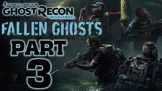 Ghost Recon: Wildlands - Fallen Ghosts DLC - Let's Play - Part 3 -