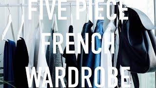 Five Piece French Wardrobe