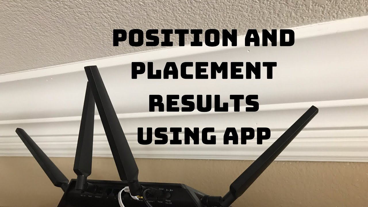My Router Placement and Antennas Position After Using App!
