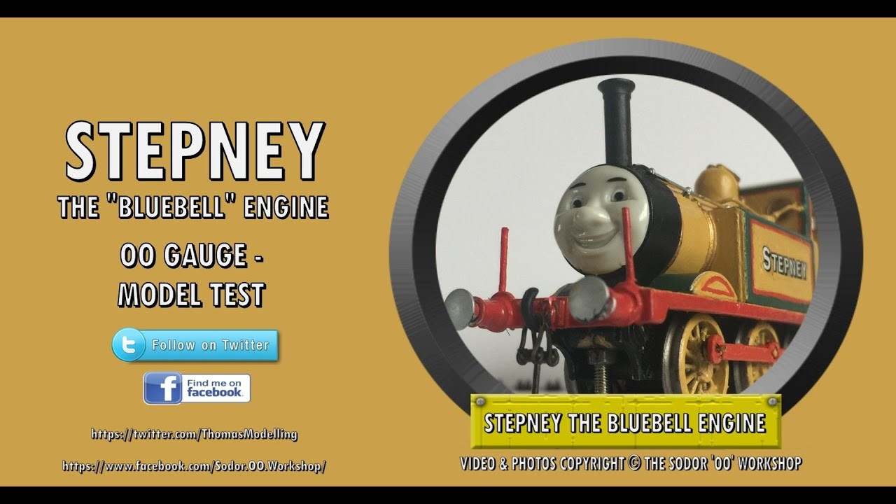 Stepney the 'Bluebell' Engine - OO Gauge Test by Sodor_OO_Workshops /  Thomas Modeller Tube
