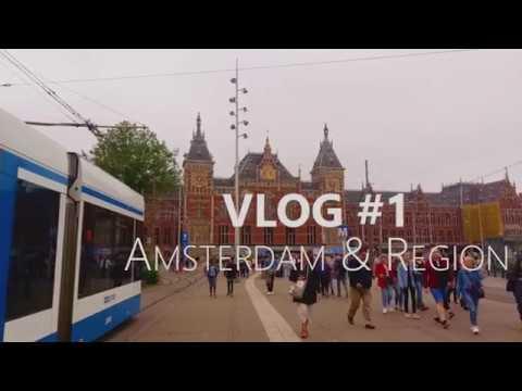 Vlog #1: Amsterdam & Region
