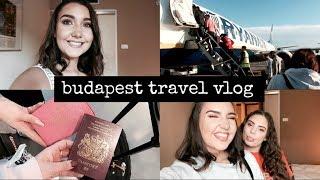 BUDAPEST TRAVEL VLOG | PART ONE