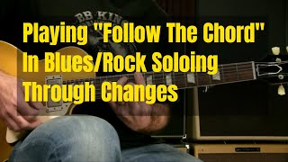 Blues/Rock Soloing Lesson -  Chasing Chords In The Style Of ZZ Top And SRV