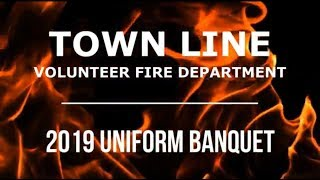 Town Line Volunteer Fire Department - 2019 Uniform Banquet Video