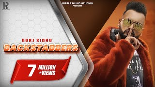 BACKSTABBERS : GURJ SIDHU : OFFICIAL VIDEO : LATEST PUNJABI SONGS 2019 :RIPPLE MUSIC
