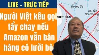 Ô Vũ Huynh Trưởng kêu gọi tẩy chay nếu Amazon vẫn bán hàng có lưỡi bò phi pháp  Nua Vong Trai Dat TV
